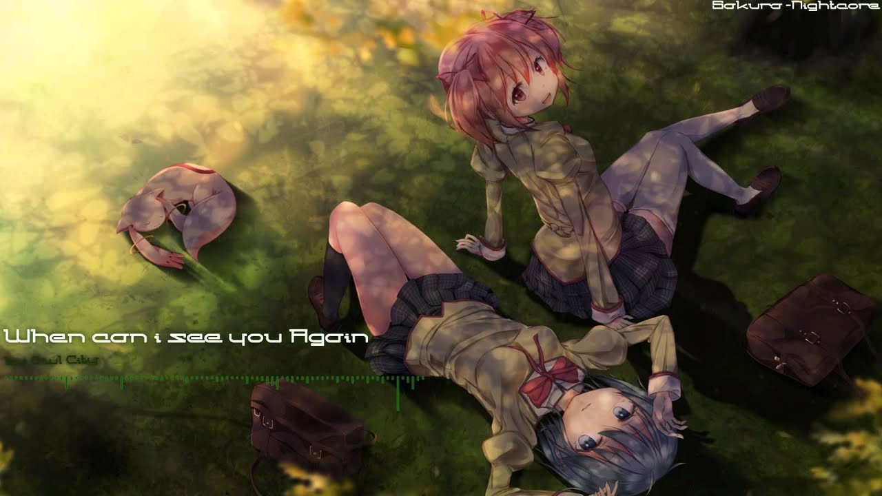 Nightcore when can i see you again